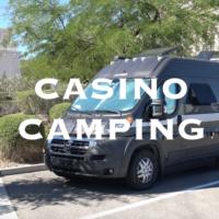 Casino Camping Overnight Parking at Casinos