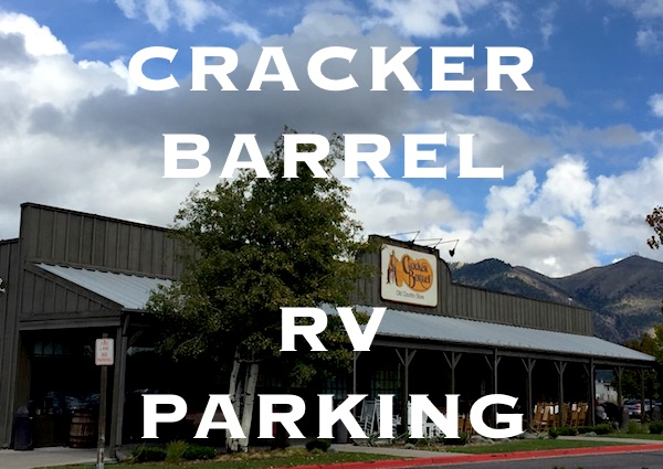 Boondocking at Cracker Barrel
